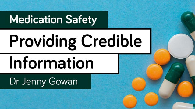 Image for Medication Safety - Providing Credible Information