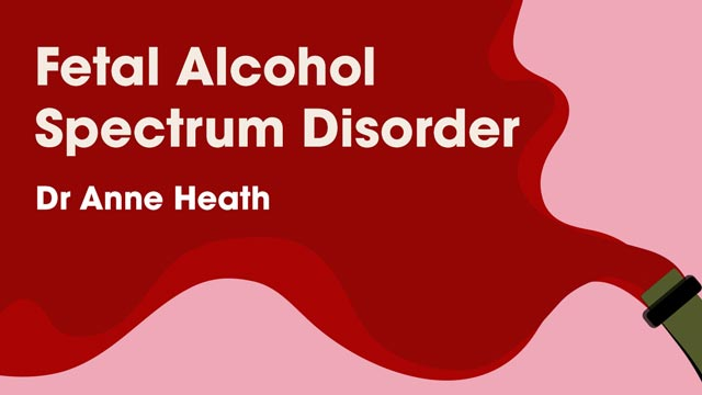 Cover image for: Fetal Alcohol Spectrum Disorder