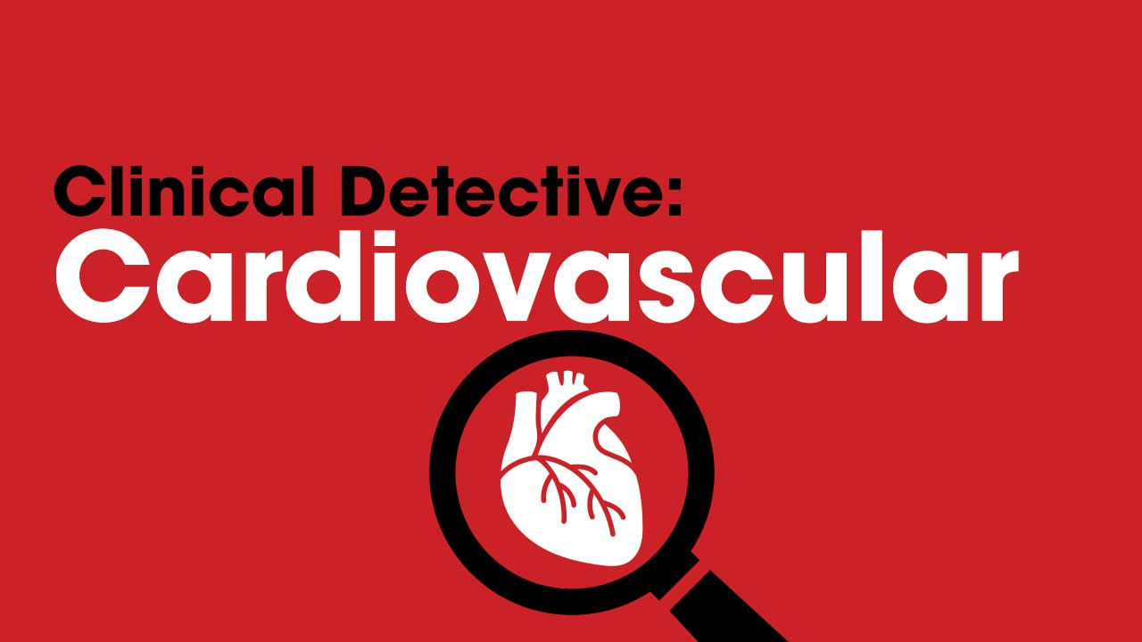 Cover image for: Clinical Detective: Cardiovascular