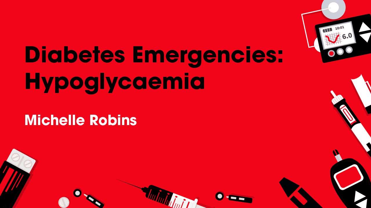 Cover image for: Diabetes Emergencies: Hypoglycaemia