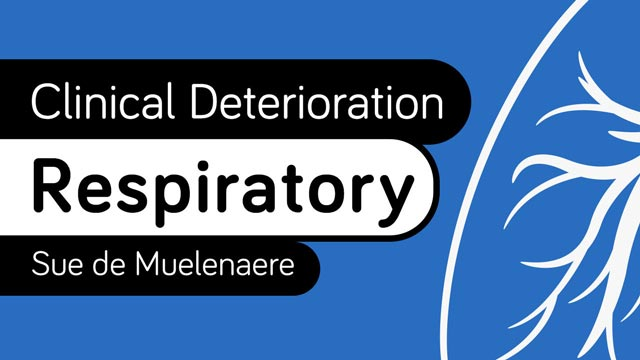 Image for Clinical Deterioration: Respiratory