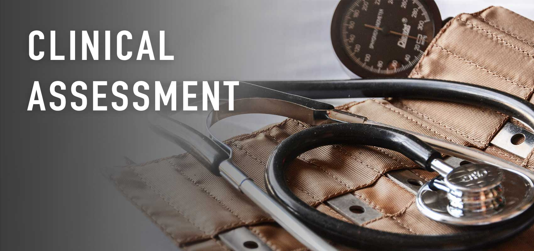 Clinical Assessment and Care