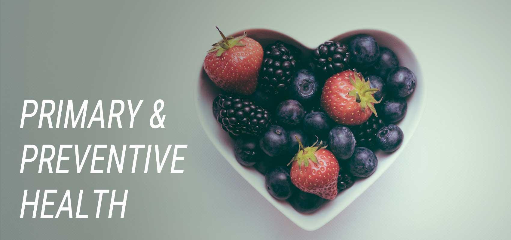 Primary and Preventive Health