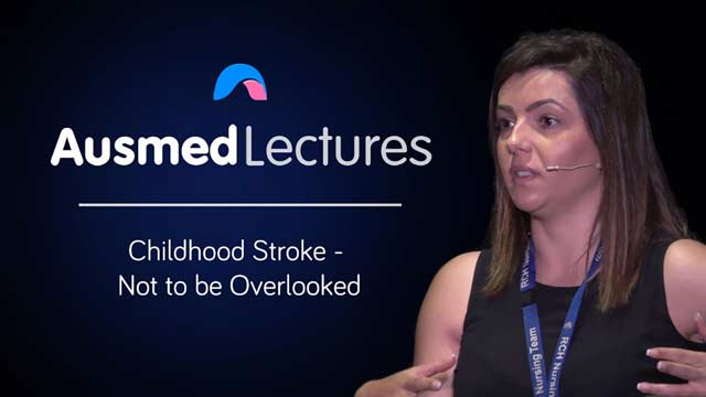 Cover image for lecture: Childhood Stroke - Not to be Overlooked