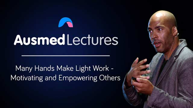 Cover image for lecture: Many Hands Make Light Work - Motivating and Empowering Others