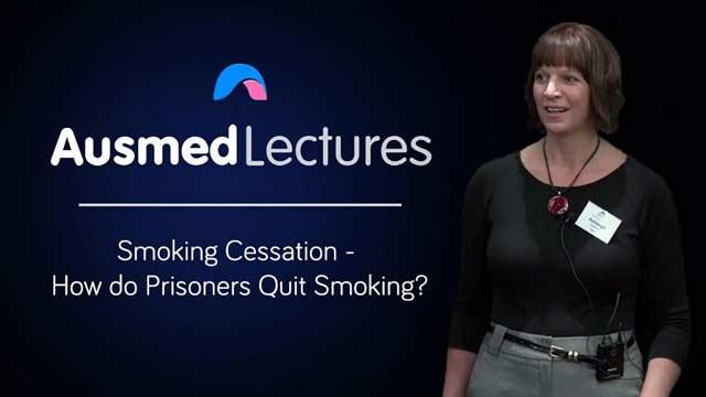 Cover image for lecture: Smoking Cessation - How do Prisoners Quit Smoking?