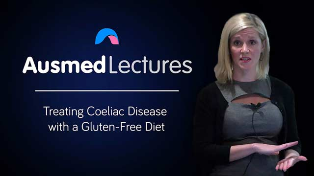 Cover image for lecture: Treating Coeliac Disease with a Gluten-Free Diet