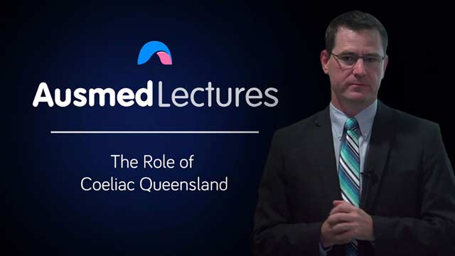 Cover image for lecture: The Role of Coeliac Queensland