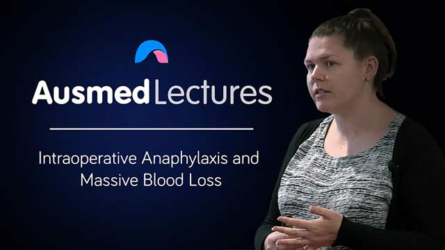 Cover image for lecture: Intraoperative Anaphylaxis and Massive Blood Loss