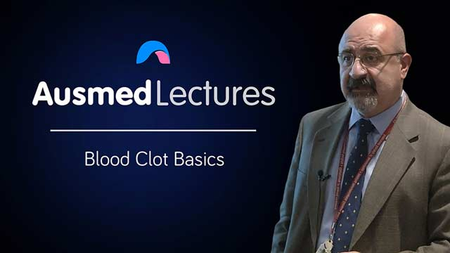 Cover image for lecture: Blood Clot Basics