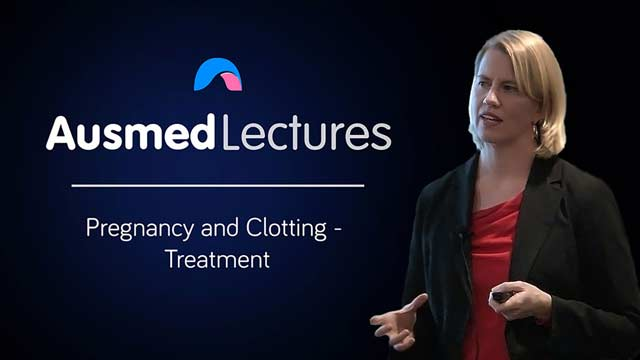 Image for Pregnancy and Clotting - Prevention and Treatment