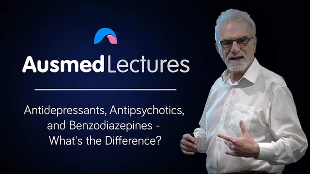 Cover image for lecture: Antidepressants, Antipsychotics and Benzodiazepines