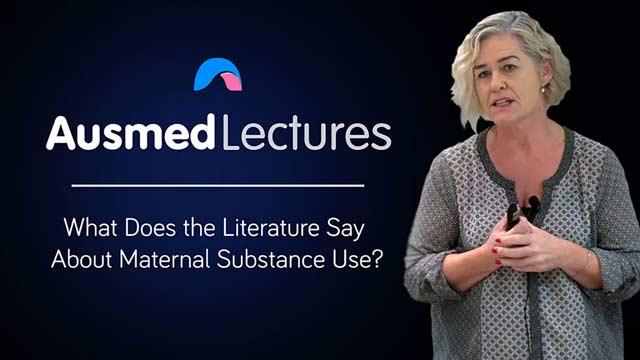 Cover image for lecture: What Does the Literature Say About Maternal Substance Use?