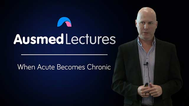 Cover image for lecture: When Acute Becomes Chronic