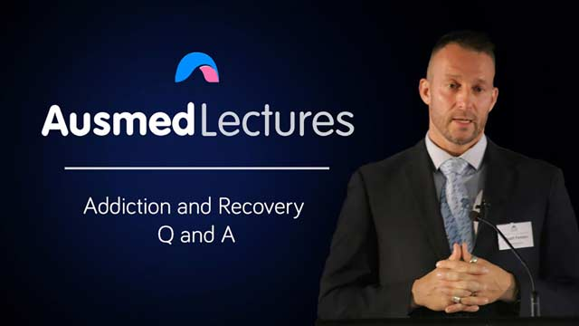 Cover image for lecture: Addiction and Recovery Q and A