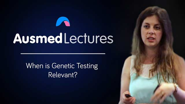 Image for When is Genetic Testing Relevant?