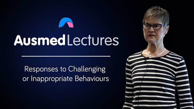 Cover image for lecture: Responses to Challenging or Inappropriate Behaviours
