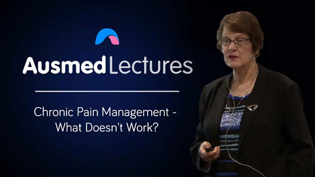Cover image for lecture: Chronic Pain Management - What Doesn't Work?
