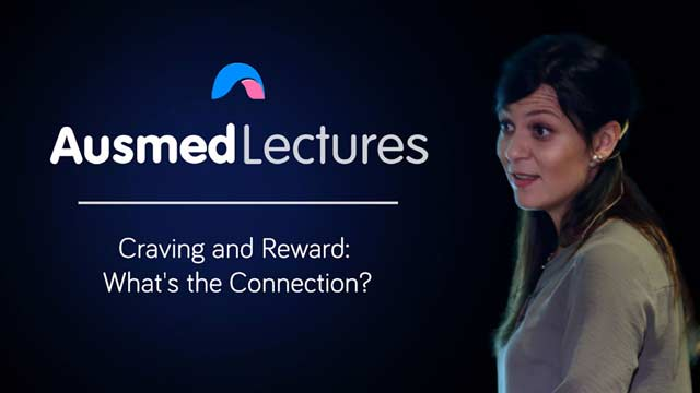 Cover image for lecture: Craving and Reward: What's the Connection?