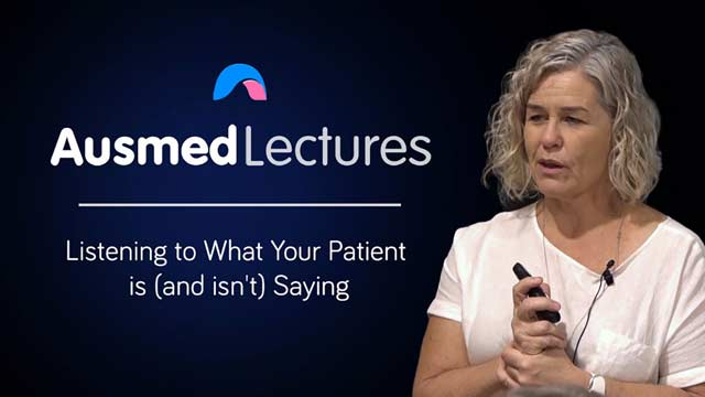 Image for Listening to What Your Patient is (and Isn't) Saying