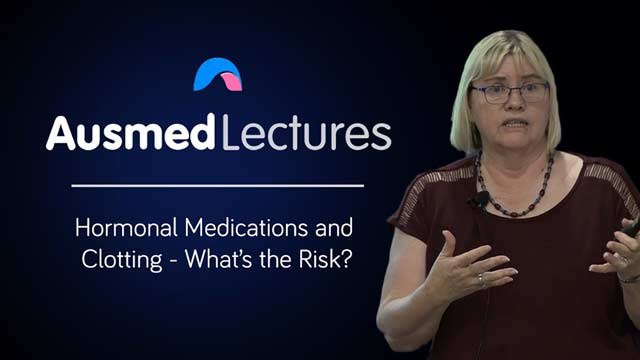 Cover image for lecture: Hormonal Medications and Clotting - What's the Risk?