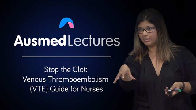 Cover image for lecture: Stop the Clot: Venous Thromboembolism (VTE) Guide for Nurses