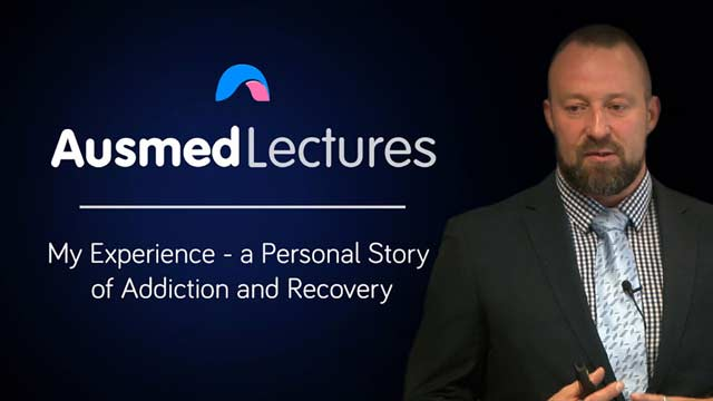 Cover image for lecture: My Experience - A Personal Story of Addiction and Recovery