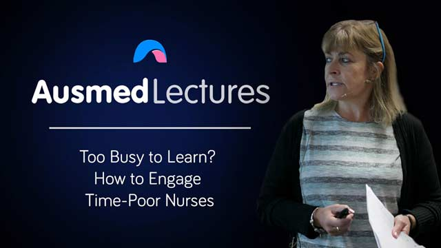Image for Too Busy to Learn? How to Engage Time-Poor Nurses