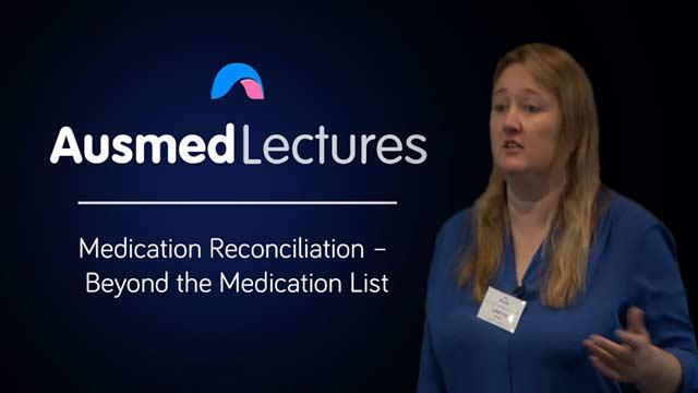 Cover image for lecture: Medication Reconciliation - Beyond the Medication List