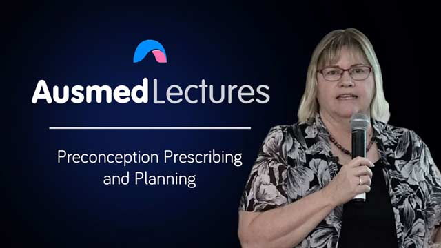 Cover image for lecture: Preconception Prescribing and Planning