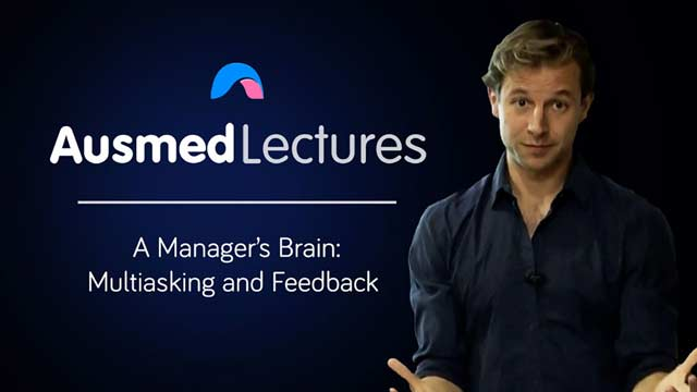 Image for A Manager's Brain: Multitasking and Feedback