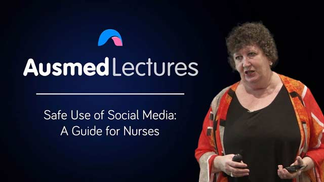 Cover image for lecture: Safe Use of Social Media – A Guide for Nurses