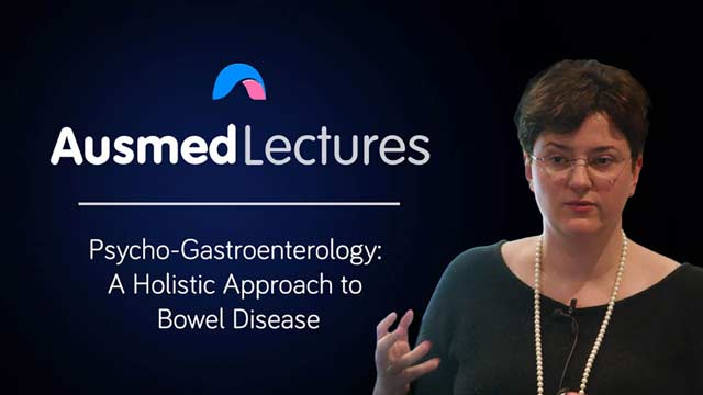 Cover image for lecture: Psycho-Gastroenterology: A Holistic Approach to Bowel Disease