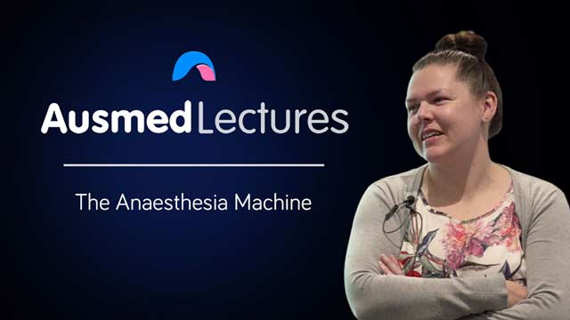 Cover image for lecture: The Anaesthesia Machine