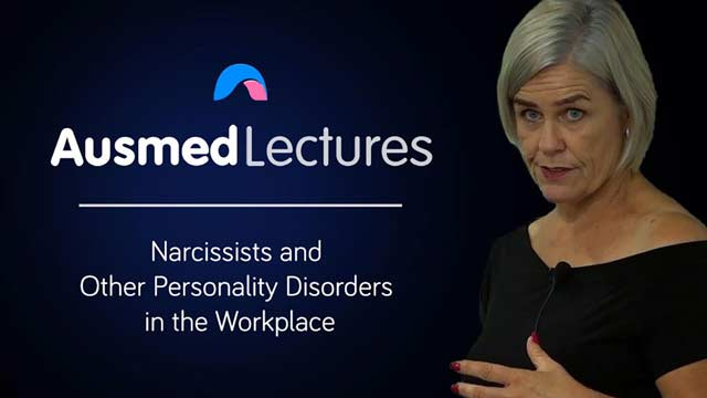 Cover image for lecture: Narcissists and Other Personality Disorders in the Workplace