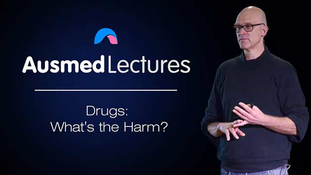 Cover image for lecture: Drugs: What's the Harm?